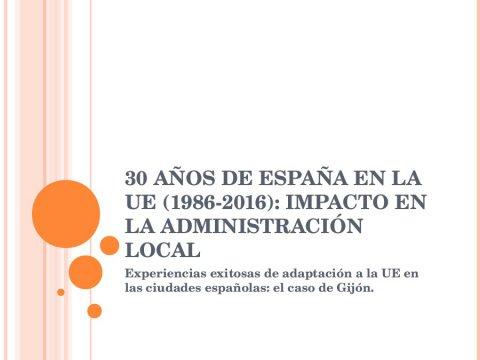 O caso de Gijón - Xornada 30 anos de España na UE (1985-2015): impacto na Administración local